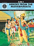 Heroes from the Mahabharata: 5 in 1 (Amar Chitra Katha)