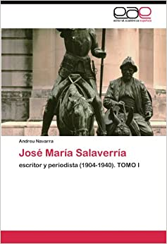 Amazon.com: José María Salaverría: escritor y periodista (1904-1940