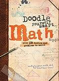 Doodle Yourself Smart . . . Math (Doodle Books)