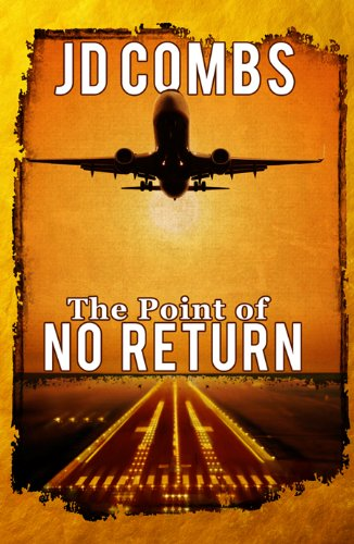 Book: The Point of No Return by JD Combs