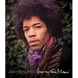 The Jimi Hendrix Experience: Hear My Train A Comin'
