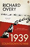 1939 (0141041307) by Richard Overy