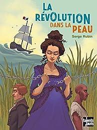 La révolution dans la peau par Rubin