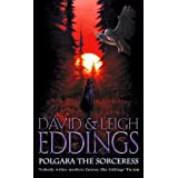 Polgara the Sorceressby David Eddings
