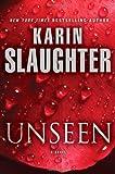 Unseen: A Novel (Will Trent)