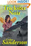 Trickster Noir (Pixie for Hire Book 2)