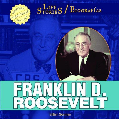 Franklin D. Roosevelt (Life Stories / Biografias)