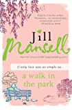 Walk in the Park by Jill Mansell