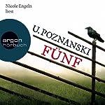 Fünf (Beatrice Kaspary 1) | Ursula Poznanski