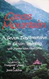 Grass Mountain: A Seven Day Intensive in Chan Training With Master Nan Huai-Chin