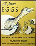 All About Eggs (020109102X) by Selsam, Millicent Ellis
