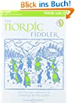 The Nordic Fiddler: Violin Edition. V...