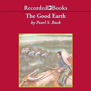 The Good Earth | [Pearl Buck]