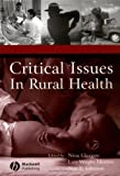 img - for Critical Issues In Rural Health book / textbook / text book