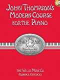 Third Grade - Book/CD Pack (John Thompson's Modern Course for the Piano Series) [Paperback]