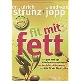 """Fit mit Fettvon """"Ulrich Strunz"""""""