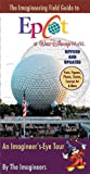 img - for The Imagineering Field Guide to Epcot at Walt Disney World--Updated! book / textbook / text book