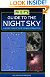 Philip's Guide to the Night Sky: A Gu...