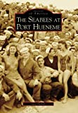 Seabees at Port Hueneme,  The  (CA)   (Images of America)