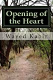 Opening of the Heart: A View From a Wheelchair