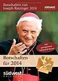 Botschaften von Joseph Ratzinger 2014 Textabreißkalender