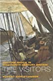 THE VISITORS: CULTURE SHOCK IN 19TH CENTURY BRITAIN (0712668039) by RUPERT CHRISTIANSEN