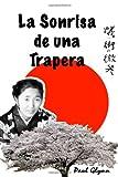 img - for La sonrisa de una trapera (Spanish Edition) book / textbook / text book
