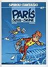 Spirou et Fantasio, tome 47 : Paris-sous-Se..