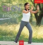 Tai Chi f�r Einsteiger: Mit Vor�bunge...