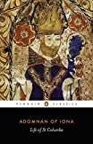 img - for Life of St. Columba (Penguin Classics) book / textbook / text book