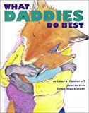 What Daddies Do Best (Classic Board Books)