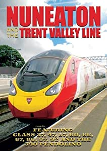 Nuneaton and the Trent Valley Line[NON-US FORMAT, PAL]