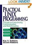 Practical UNIX Programming: A Guide t...