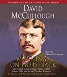 img - for Mornings On Horseback: The Story of an Extraordinary Family, a Vanished Way of Life, and the Unique Child Who Became Theodore Roosevelt book / textbook / text book