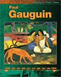 Paul Gauguin (Artists in Their Time) (0531166473) by Anderson, Robert