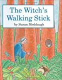 Susan Meddaugh The Witch's Walking Stick
