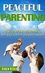 Peaceful Parenting: Build a close rel...