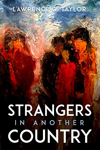 Book: Strangers In Another Country by Lawrence G. Taylor
