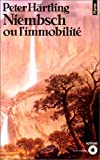 Niembsch ou l'immobilité (French Edition) (2020086891) by Härtling, Peter