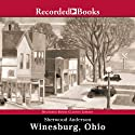 Winesburg, Ohio (       UNABRIDGED) by Sherwood Anderson Narrated by George Guidall
