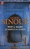 echange, troc Gilbert Sinoue - Inch Allah, Tome 1 : Le souffle du jasmin