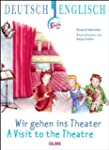 Wir gehen ins Theater - A Vist to the...