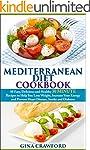 Mediterranean Diet: 30 MINUTE Mediter...