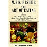 The Art of Eating ~ M. F. K. Fisher