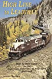 img - for High Line to Leadville: A mile by mile guide for the Leadville, Colorado & Southern Railroad book / textbook / text book