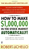 img - for By Robert Lichello How to Make $1,000,000 in the Stock Market Automatically: (4th Edition) (4 Reissue) [Mass Market Paperback] book / textbook / text book
