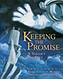Keeping the Promise (A Torah's Journey) (General Jewish Interest)