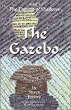 img - for The Gazebo (The Passing of Shadows) book / textbook / text book
