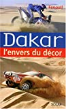 Dakar : l'envers du decor