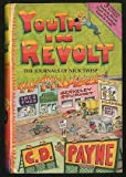 Youth in Revolt: The Journals of Nick Twisp : Volumes I, II, III (Youth in Revolt/Youth in Bondage/Youth in Exile) (1882647009) by Payne, C.D.